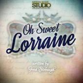 Oh Sweet Lorraine